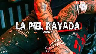 Junior H - La Piel Rayada (Corridos 2019) Trap Corridos