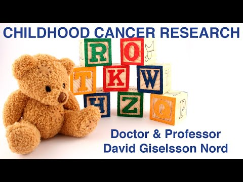 Childhood cancer research - Professor David Giselsson Nord