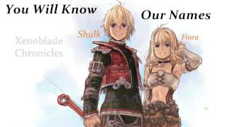 Xenoblade Chronicles - You Will Know Our Names [Orchestral Remix]
