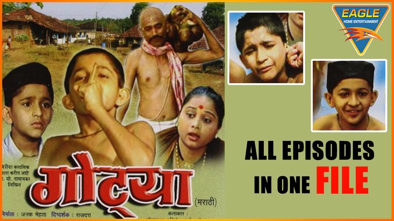 Download GOTYA Marathi Serial All Episodes In One Video    Joy Ghanekar, Savita Malpekar    Eagle Marathi