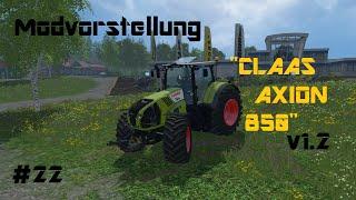 "[""LS 15"", ""Mods"", ""LS 15 Mods"", ""Claas"", ""Claas Axion"", ""Claas Axion 850"", ""Ghosec Crafter"", ""MC V8ewSon8c"", ""Landwirtschaftssimulator"", ""Landwirtschaftssimulator 2015"", ""Farmin Simulator 2015"", ""Famin Simulator 2015 Mods""]"