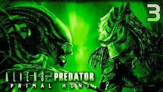 Aliens vs Predator 2 Primal Hunt прохождение часть 3 (Хищник)