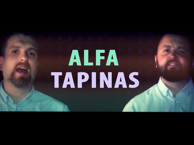 Stano ir Zvonkus TAPINAS ALFA PATINAS