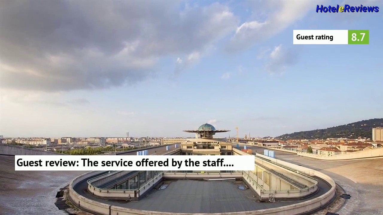 Nh Torino Lingotto Congress Hotel Review 2017 Hd