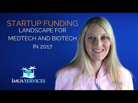 Episode 6 Startup Funding landscape for MedTech and Biotech in 2017