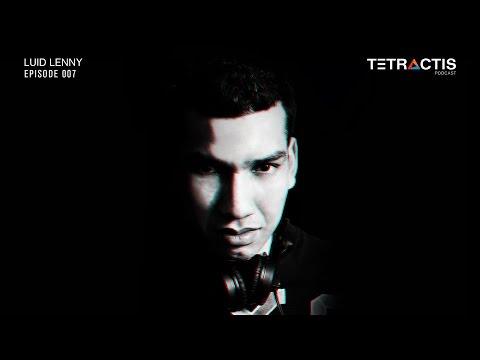 Tetractis Podcast 007 - Luid Lenny (2015)