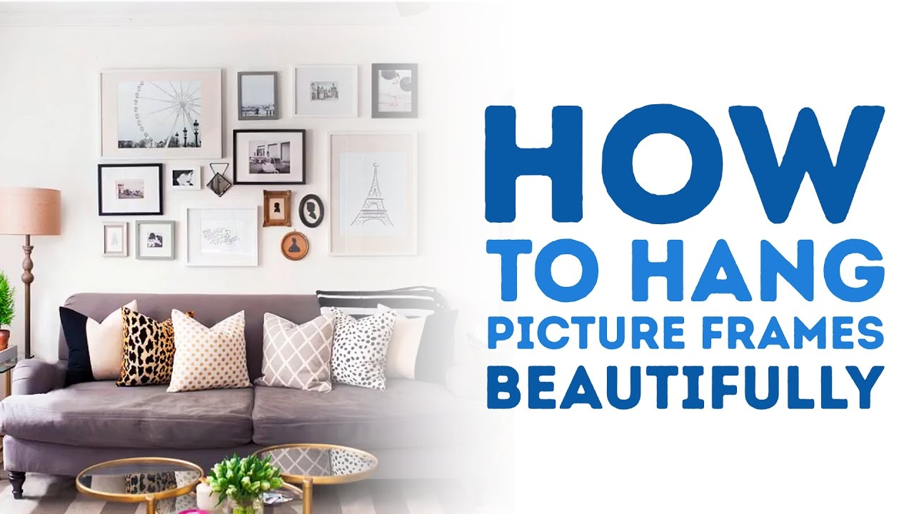 How to Hang Picture Frames Beautifully l 5-MINUTE CRAFTS - YouTube