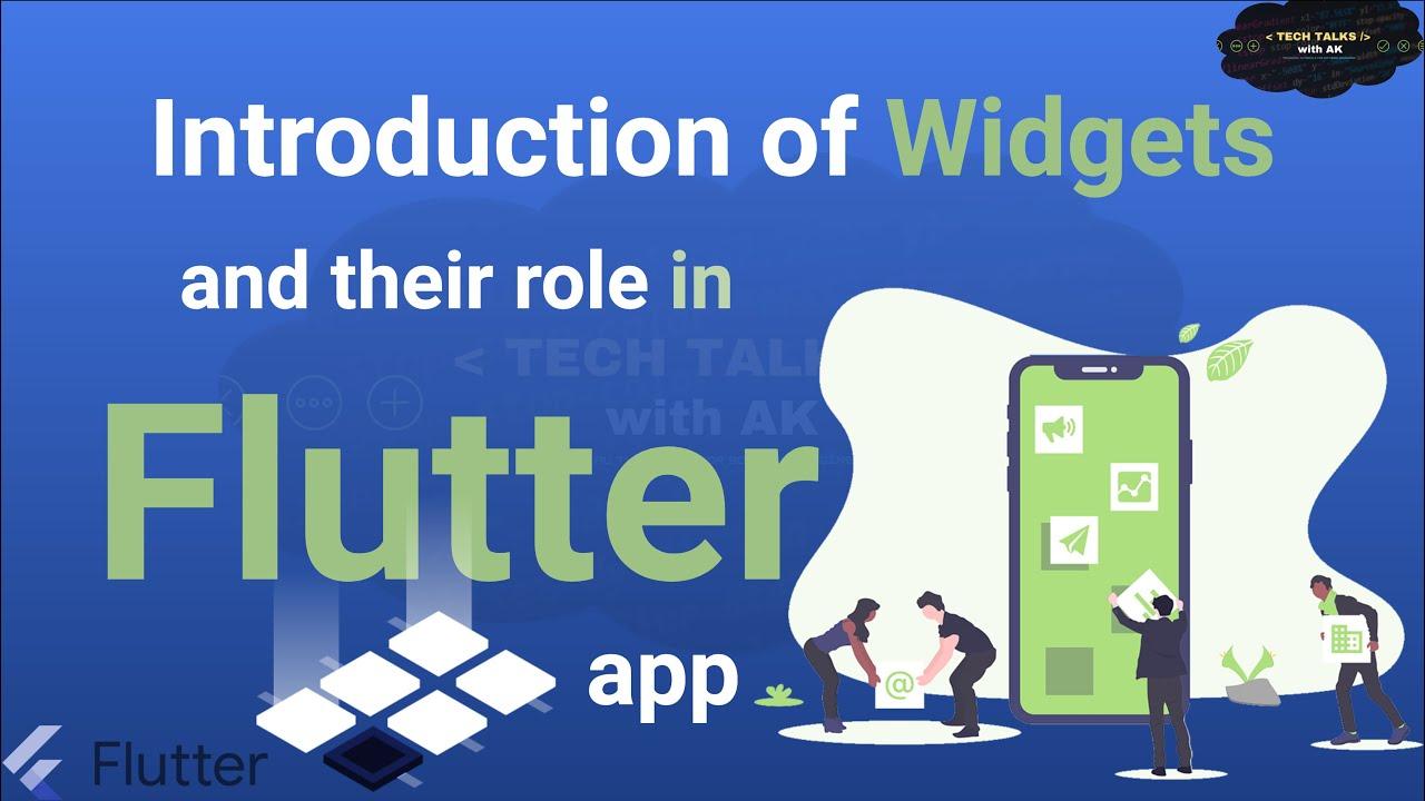 Flutter Widgets   Widget role in Flutter App   Flutter Widget Tree