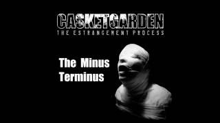 Watch Casketgarden The Minus Terminus video