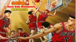 Anata Dake Mitsumeteru (Slam Dunk ending 1) version full latina by Marisa De Lille