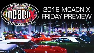2018 Muscle Car And Corvette Nationals Week Preview! V8TV MCACN Friday