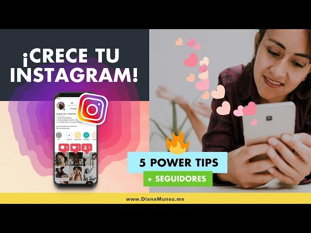 🔥 5 Tips para tener más Seguidores en Instagram 2019 | Instagram Marketing | Diana Muñoz