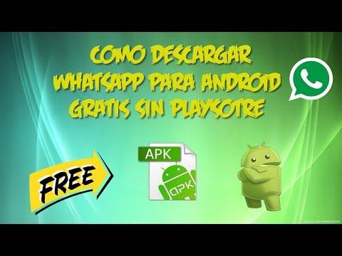 Cómo Descargar e Instalar Whatsapp sin Play Store Apk Gratis