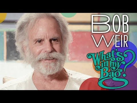Bob Weir - What's In My Bag?