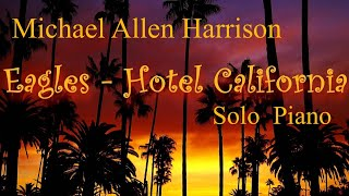 Hotel California Piano Solo - Michael Allen Harrison