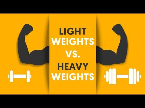 Light weights vs. Heavy weights for MUSCLE Growth
