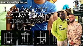 """Cómo tocar """"Hola Señorita (María)"""" de Maluma y GIMS en Guitarra"""