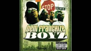 Dem Franchize Boyz - Oh I Think They Like Me