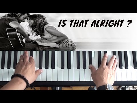 How To Play Is That Alright on Piano - Lady Gaga - A Star Is Born - Piano Tutorial