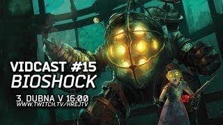 Hrej TV Vidcast #15: BioShock