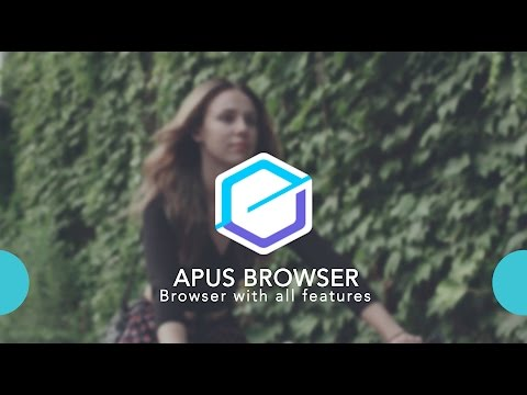 APUS Browser - A Small, Fast, Easy Android Browser