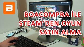 BoaCompra İle Steam'den Nasıl Oyun Satın Alınır