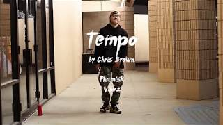 Tempo by Chris Brown | a @s0phamish Freestyle | VIBEz
