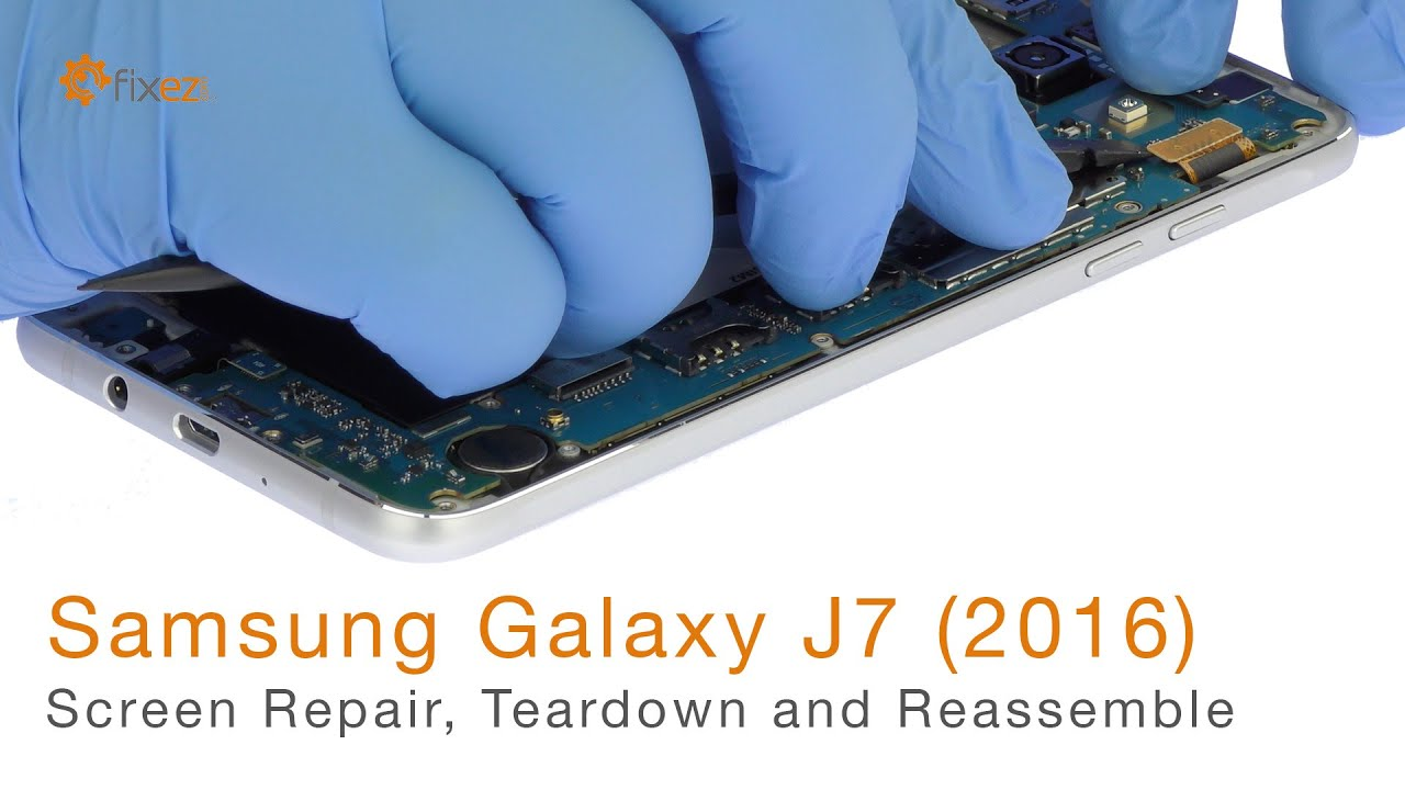 Samsung Galaxy J7 (2016) Screen Repair, Teardown and Reassemble - Fixez com