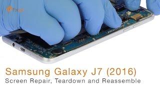 Samsung Galaxy J7 (2016) Screen Repair, Teardown and Reassemble - Fixez.com