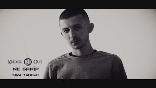 Knock Out - NE GARİP (Official Video)