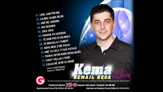 Kema - Te kam pas si hajmali Live 2012