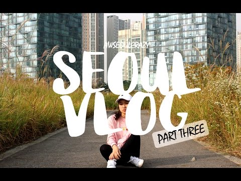 AWSeoulCrazy | SEOUL VLOG PART THREE [ DAY 5 - 7 ~ Songdo, Gangchon & Hanbok Day ]