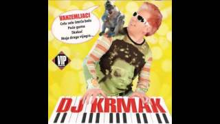 DJ Krmak - Papagaj - (Audio 2006) HD