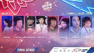 🔴 [Divine League - Đấu Trường Chân Lý] Chung Kết - Ngày 1