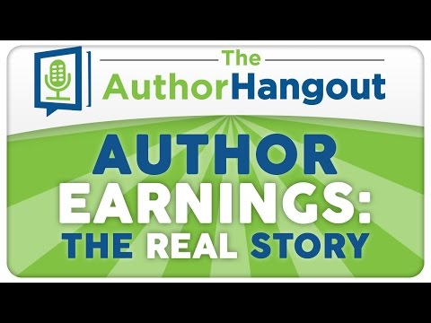 Author Earnings: The Real Story - The Author Hangout (Episode 12 w/ Hugh Howey)