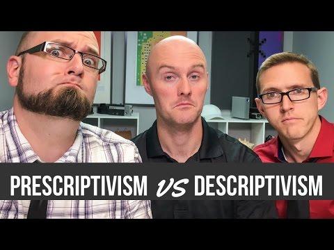 Prescriptivism vs Descriptivism Ft. Jordan Smith