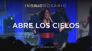 Watch Ingrid Rosario Abre Los Cielos video