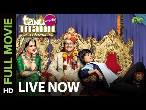 Tanu Weds Manu Returns (Full Movie on Eros Now) | Kangana Ranaut & R. Madhavan