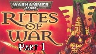 Warhammer 40,000: Rites of War - Part 1