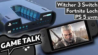 Game Talk #37 | News zur Playstation 5, Witcher 3 endlich für die Switch, Fortnite Loch