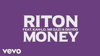 Riton - Money (Official Lyric Video) ft. Kah-Lo, Mr Eazi, Davido