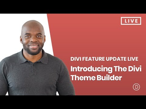 Divi Feature Update LIVE - Introducing The Divi Theme Builder