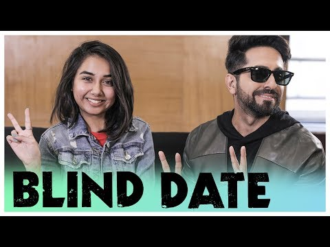 The Blind Date Ft. Ayushmann Khurrana | Andhadhun | MostlySane