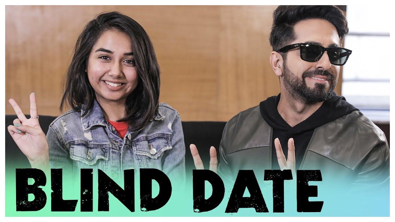 The Blind Date Ft. Ayushmann Khurrana | MostlySane