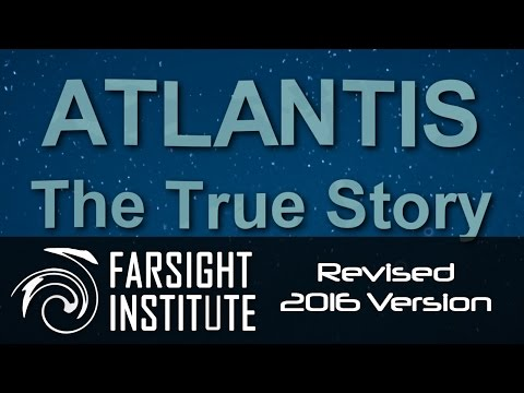Atlantis: The True Story (Revised 2016 Full Version)