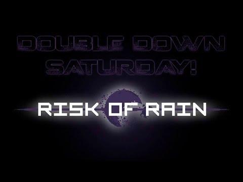 Double Down Saturdays! :: Risk of Rain