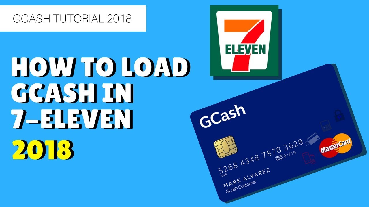 How to Load your Gcash account in 7 Eleven