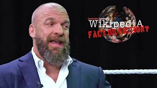 Triple H - Wikipedia: Fact or Fiction?