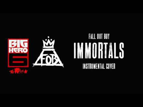 Fall Out Boy - Immortals (Instrumental)