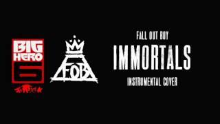 Fall Out Boy - Immortals (Instrumental)